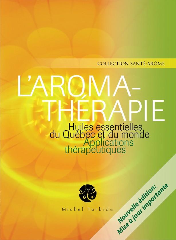 LIVRE : L'aromathérapie, applications thérapeutiques