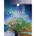 DÉPLIANT: L'Aroma- thérapie au fil des saisons, guide de soins