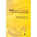 LIVRE : l'Éveil des chakras par les huiles essentielles